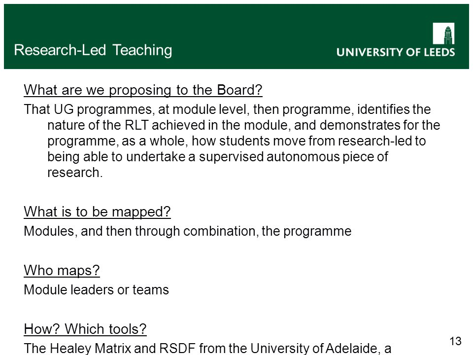 13 Research-Led Teaching What are we proposing to the Board.