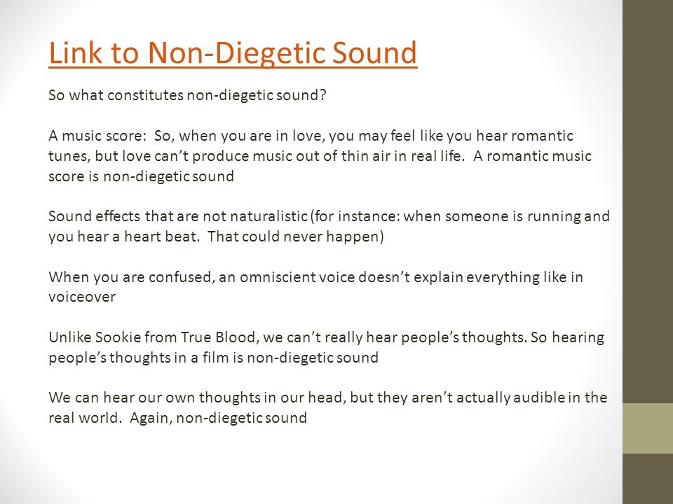 So what constitutes non-diegetic sound.