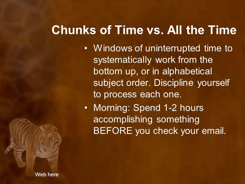 Chunks of Time vs.