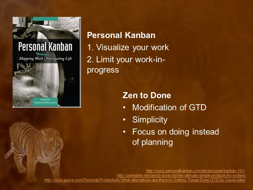 Personal Kanban 1. Visualize your work 2.
