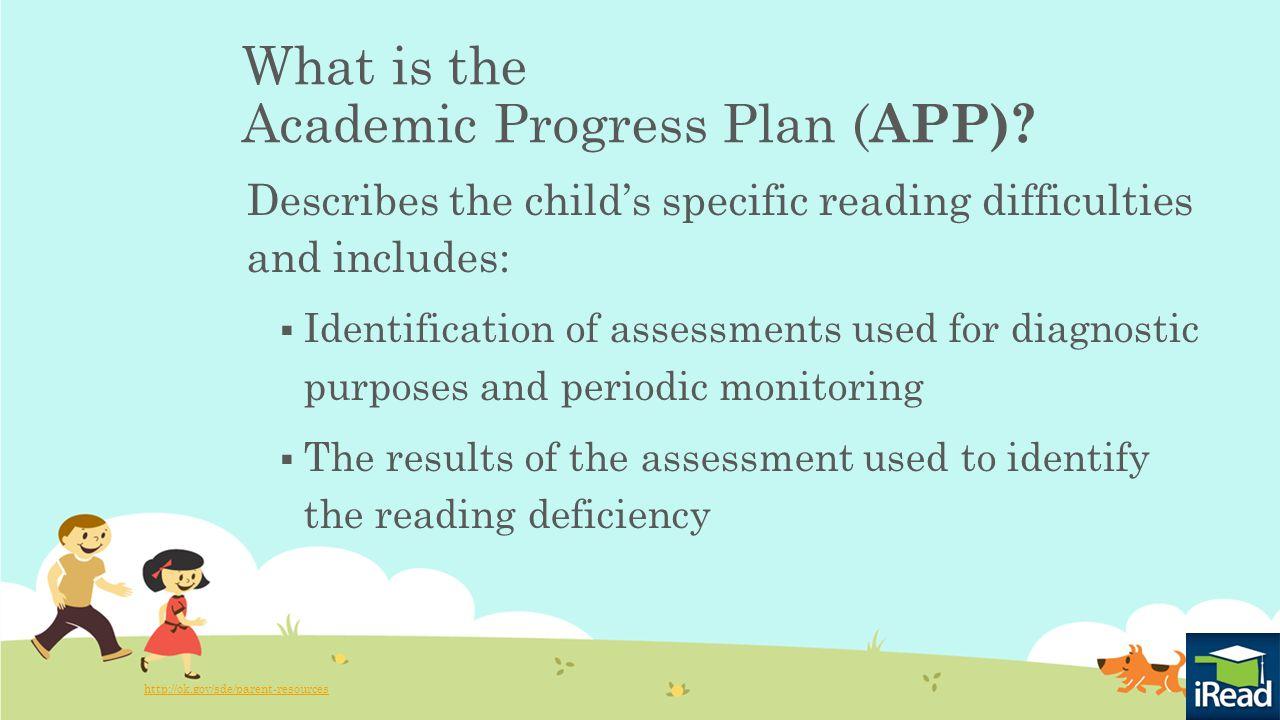 What is the Academic Progress Plan ( APP).