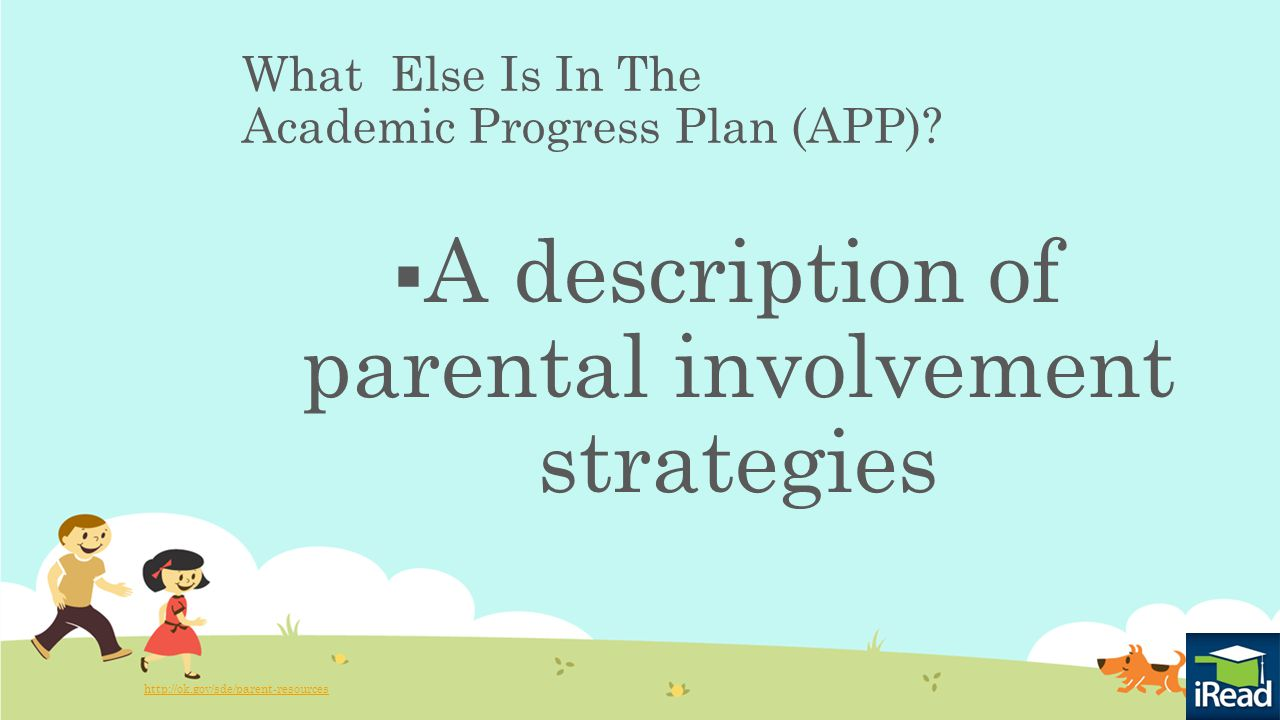 What Else Is In The Academic Progress Plan (APP).