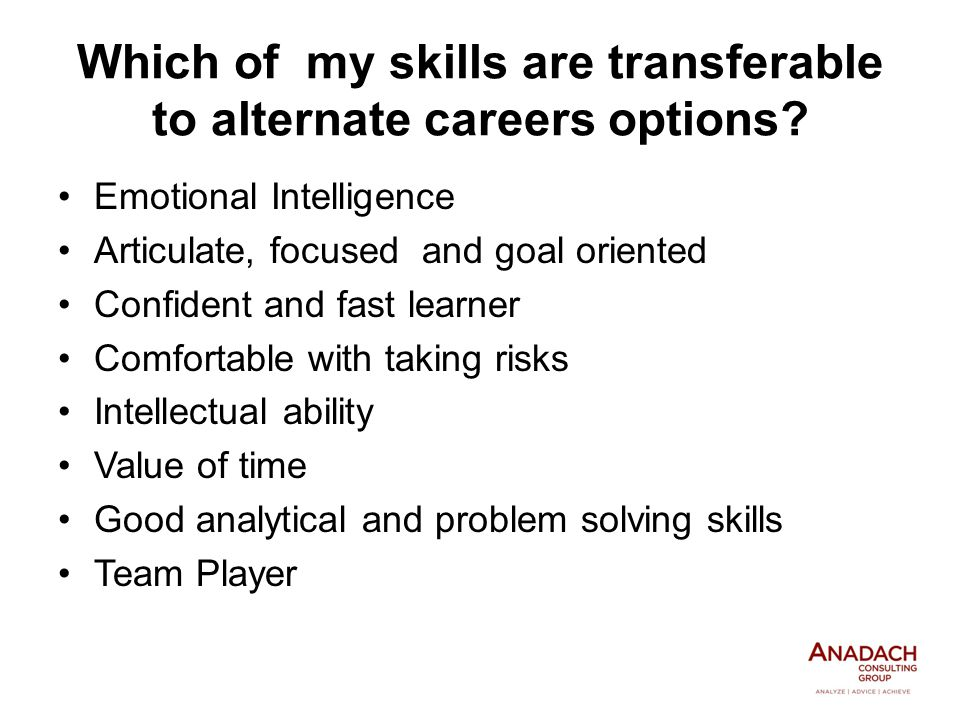 Which of my skills are transferable to alternate careers options.