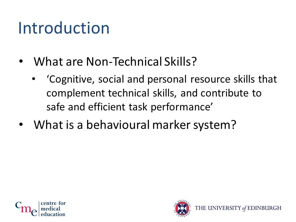 Introduction What are Non-Technical Skills.