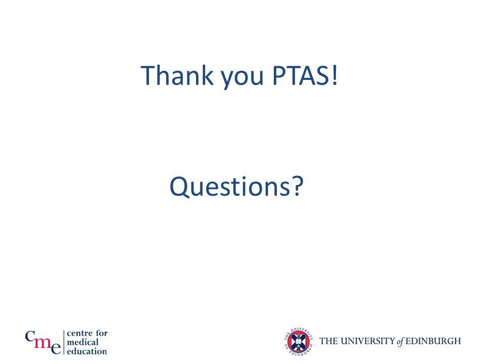 Thank you PTAS! Questions?