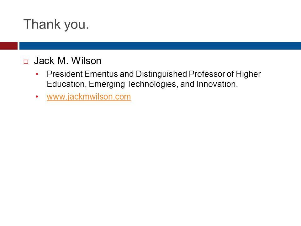 Thank you.  Jack M.