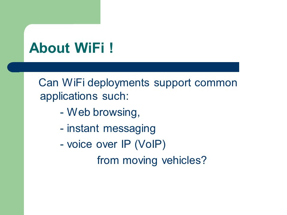 About WiFi .