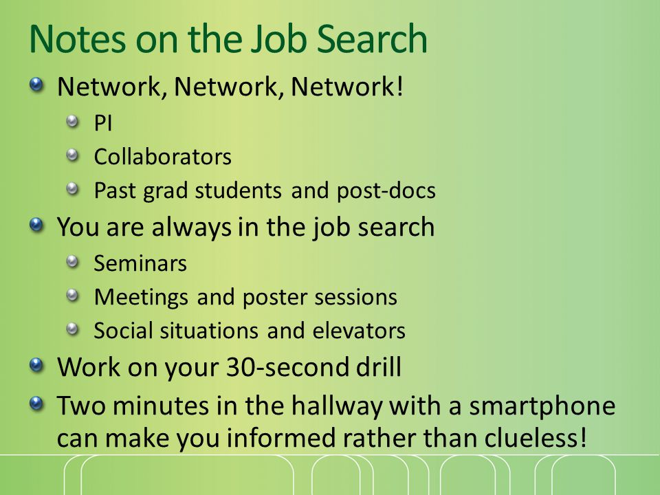 Notes on the Job Search Network, Network, Network.