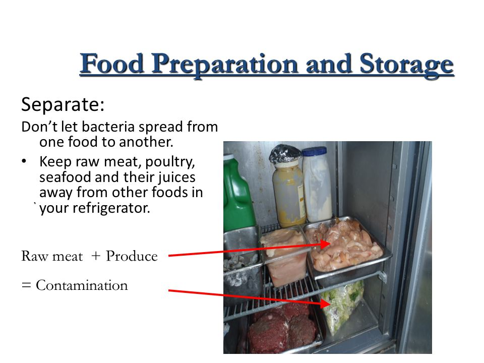 Food Preparation and Storage Certain foods are more susceptible to bacteria than others. These foods are called Potentially Hazardous Foods (or PHF) –