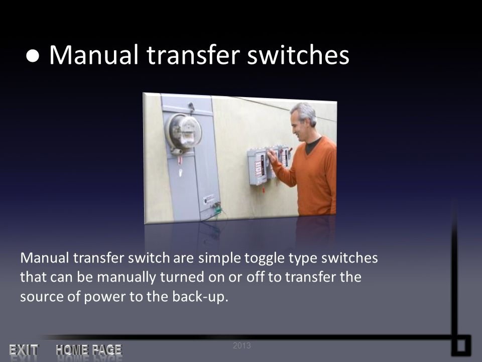 ● Automatic transfer switches Automatic transfer switches, on the other hand, do not require any mechanical action.