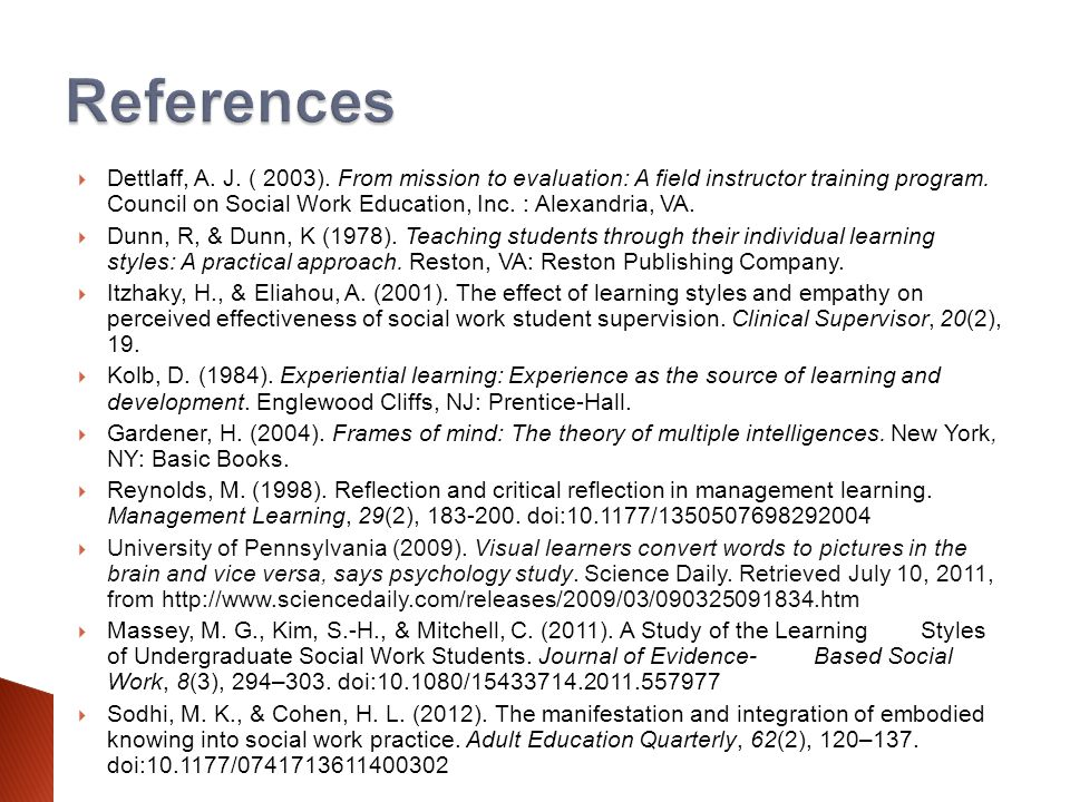  Dettlaff, A. J. ( 2003). From mission to evaluation: A field instructor training program.