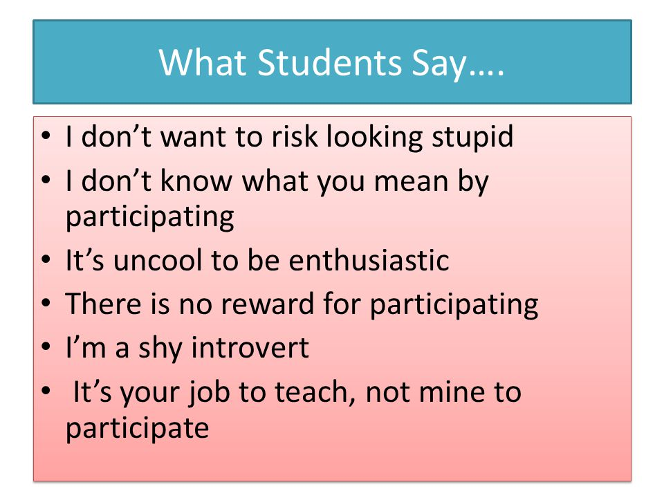 What Students Say….