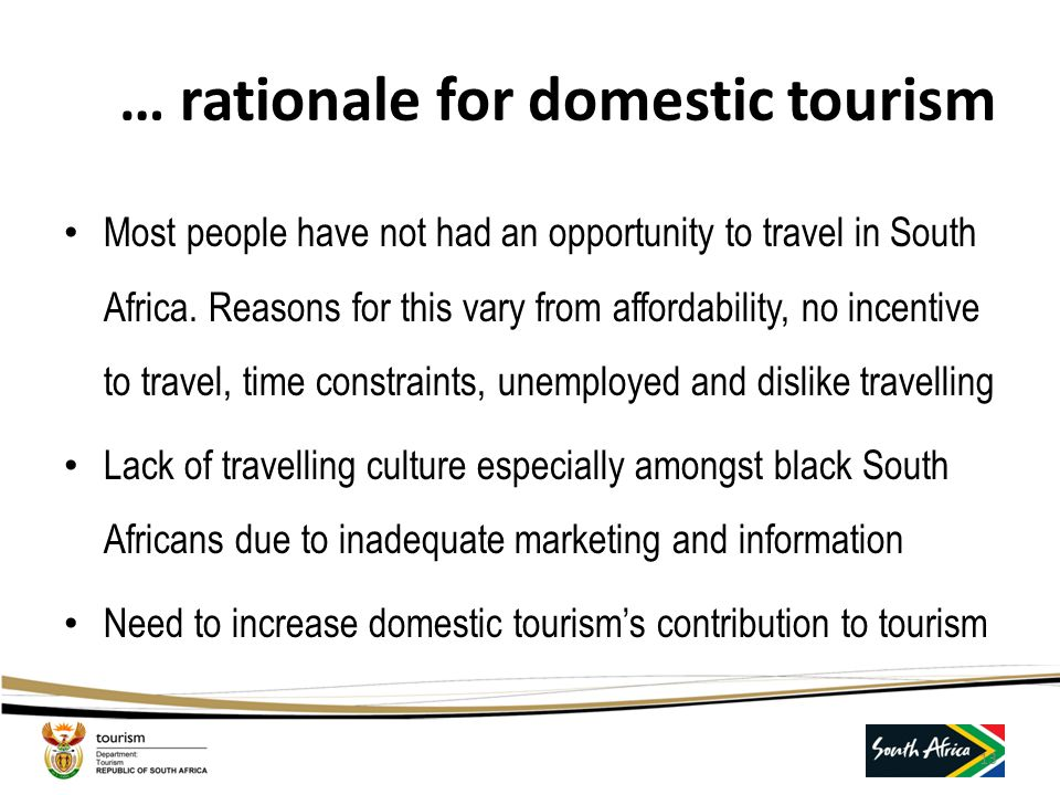NTSS Priorities… Calls for a more focus on Rural Tourism Development. Setting up of a National Conventions and Events Bureau. More attention to Produc