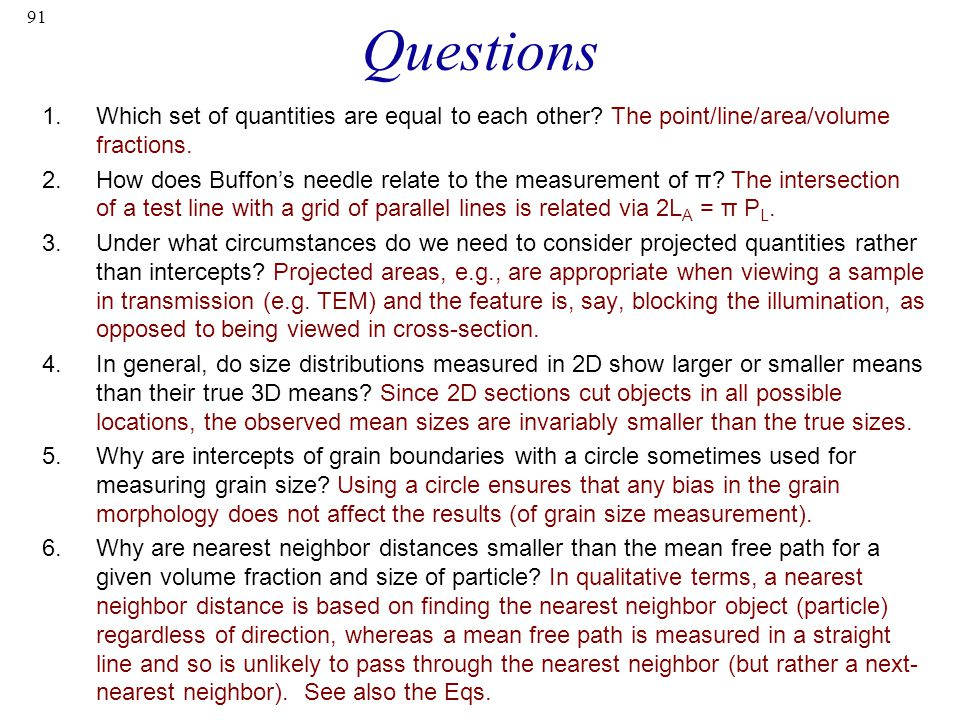 91 Questions 1.Which set of quantities are equal to each other.