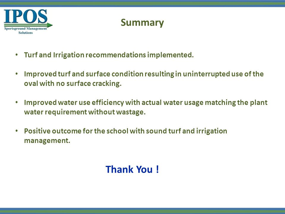 Summary Turf and Irrigation recommendations implemented.