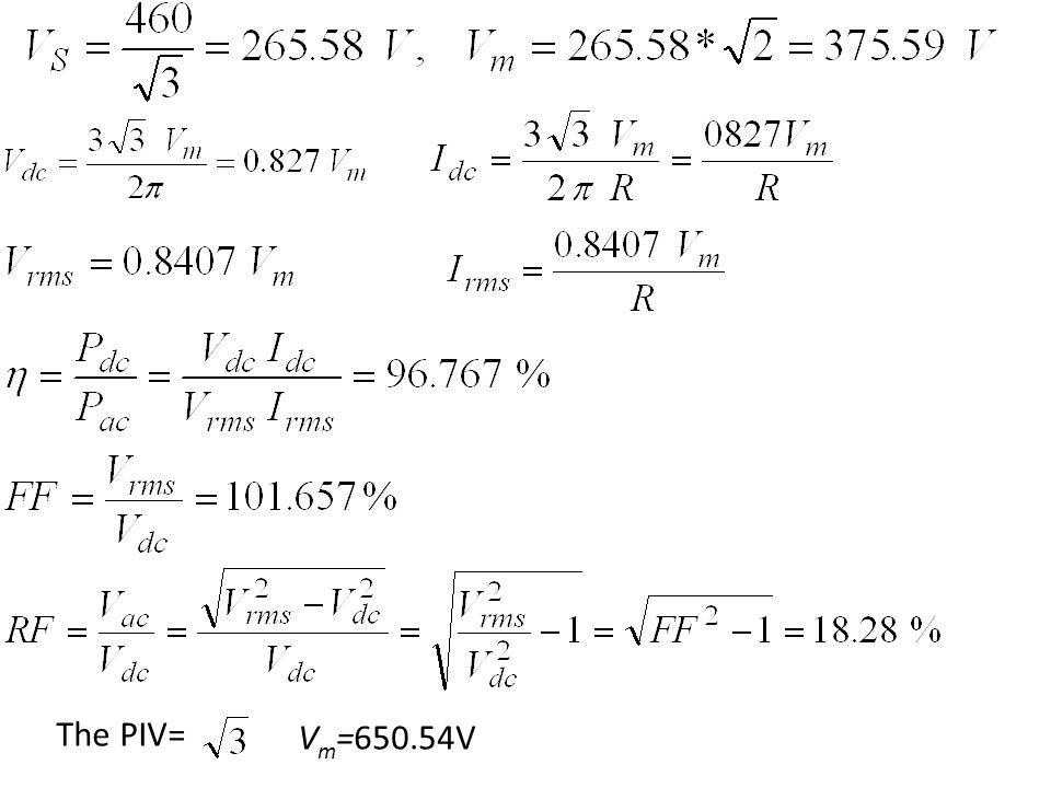 The PIV= V m =650.54V