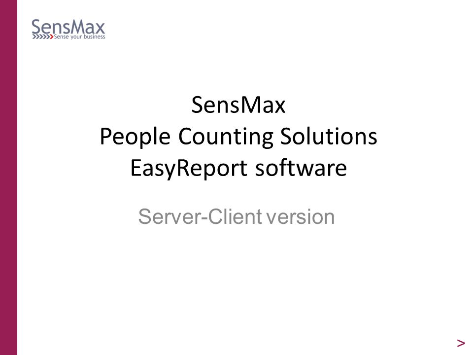 SensMax People Counting Solutions EasyReport software Server-Client version >