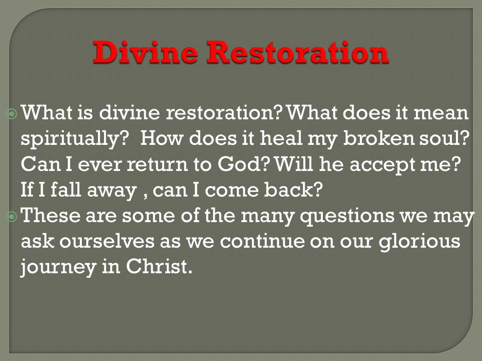 Divine Restoration  Paul knew whom he had believed, and was therefore persuaded that Christ was able to keep what Paul had committed to Him, against the day of destruction In 2 Tim 1:12 it reads 12 that is why I am suffering as I am.
