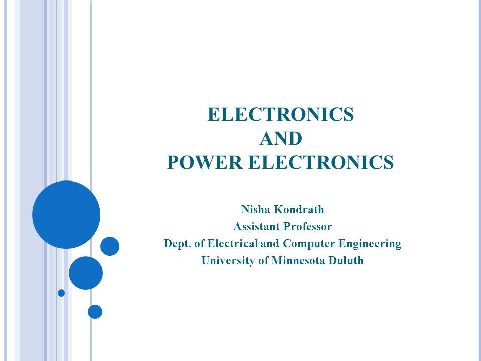 ELECTRONICS AND POWER ELECTRONICS Nisha Kondrath Assistant Professor Dept.
