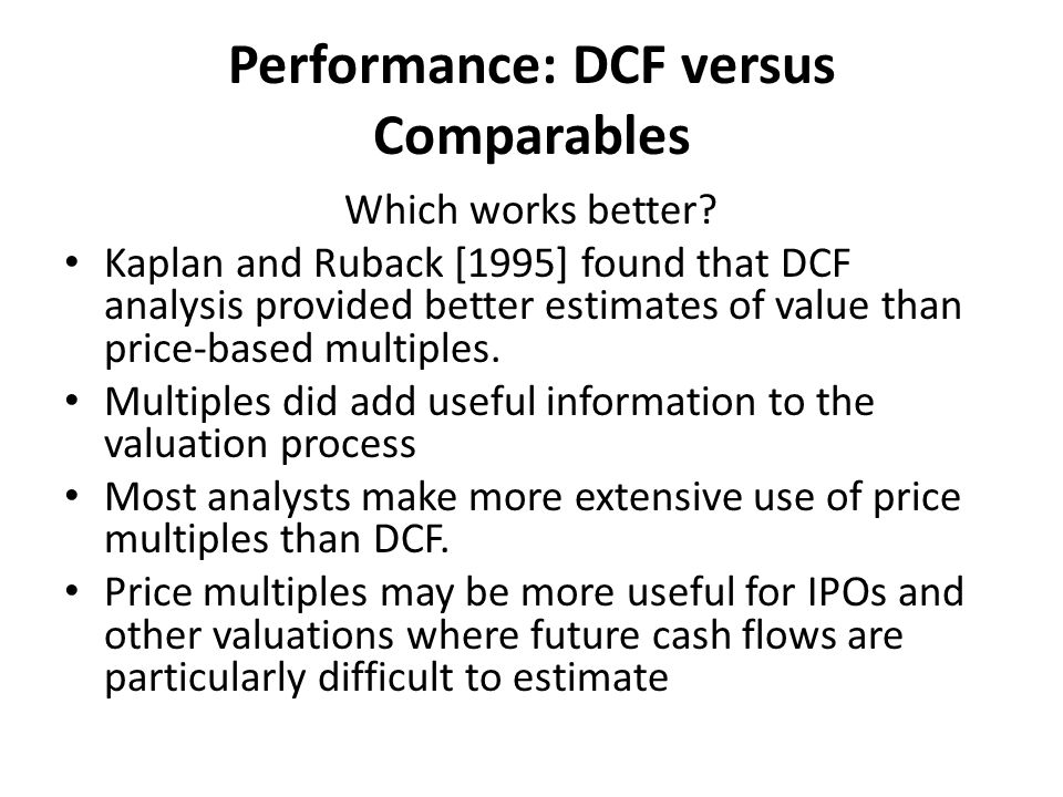 Performance: DCF versus Comparables Which works better.