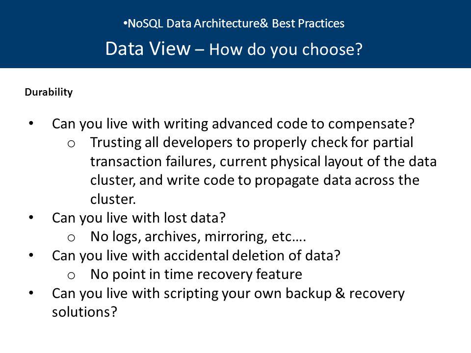 NoSQL Data Architecture& Best Practices Data View..