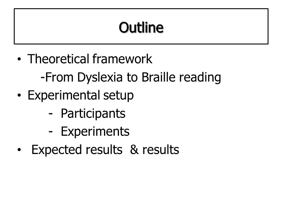 Relating Braille reading difficulties to developmental dyslexia: first empirical evidence Anneli Veispak, Bart Boets & Pol Ghesquière Research Summit on Braille Reading and Writing June 10-12, 2010, in Denver, Colorado