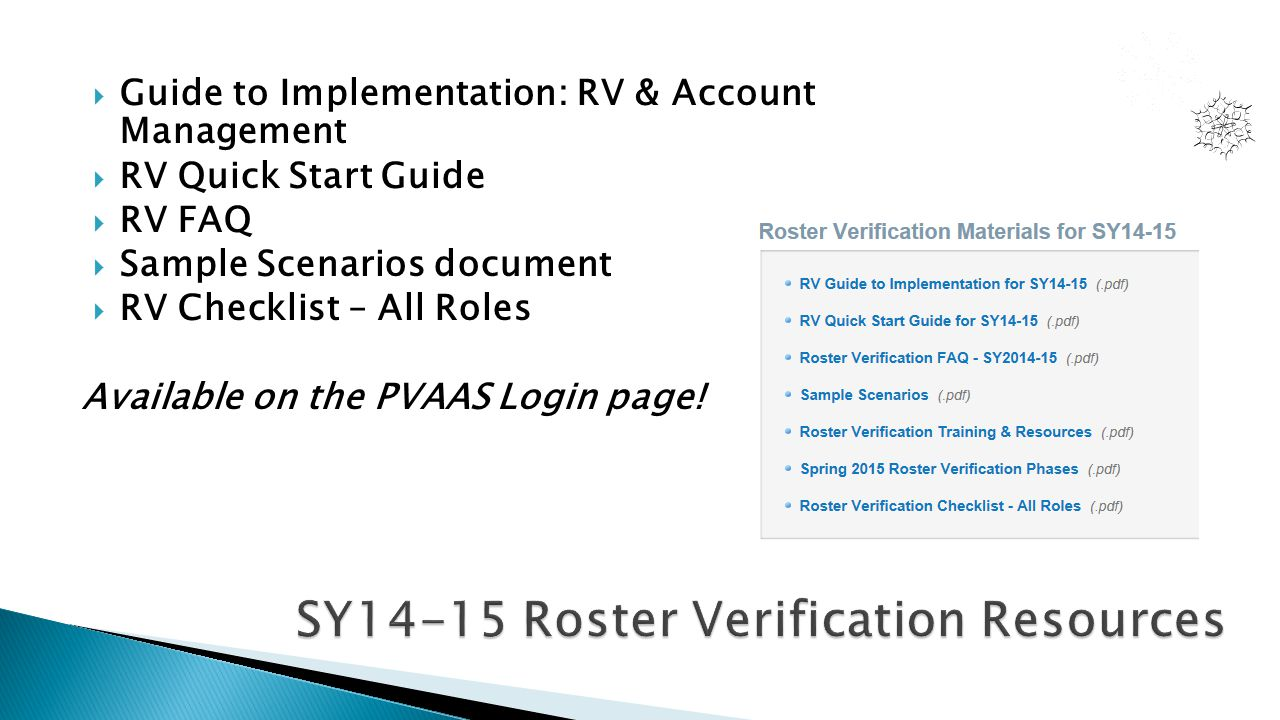  Guide to Implementation: RV & Account Management  RV Quick Start Guide  RV FAQ  Sample Scenarios document  RV Checklist – All Roles Available on