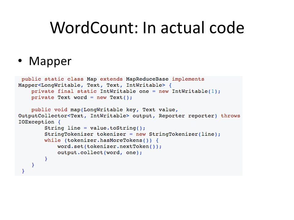 WordCount: In actual code Mapper