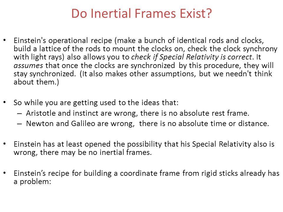 Do Inertial Frames Exist.