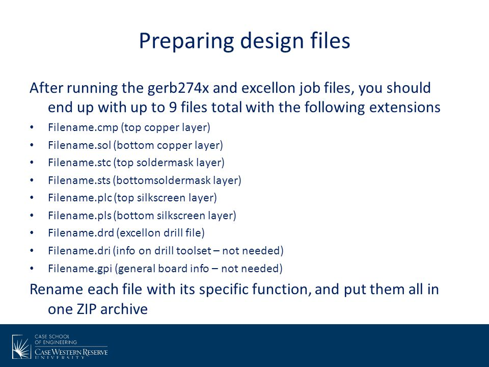 Preparing design files After running the gerb274x and excellon job files, you should end up with up to 9 files total with the following extensions Fil