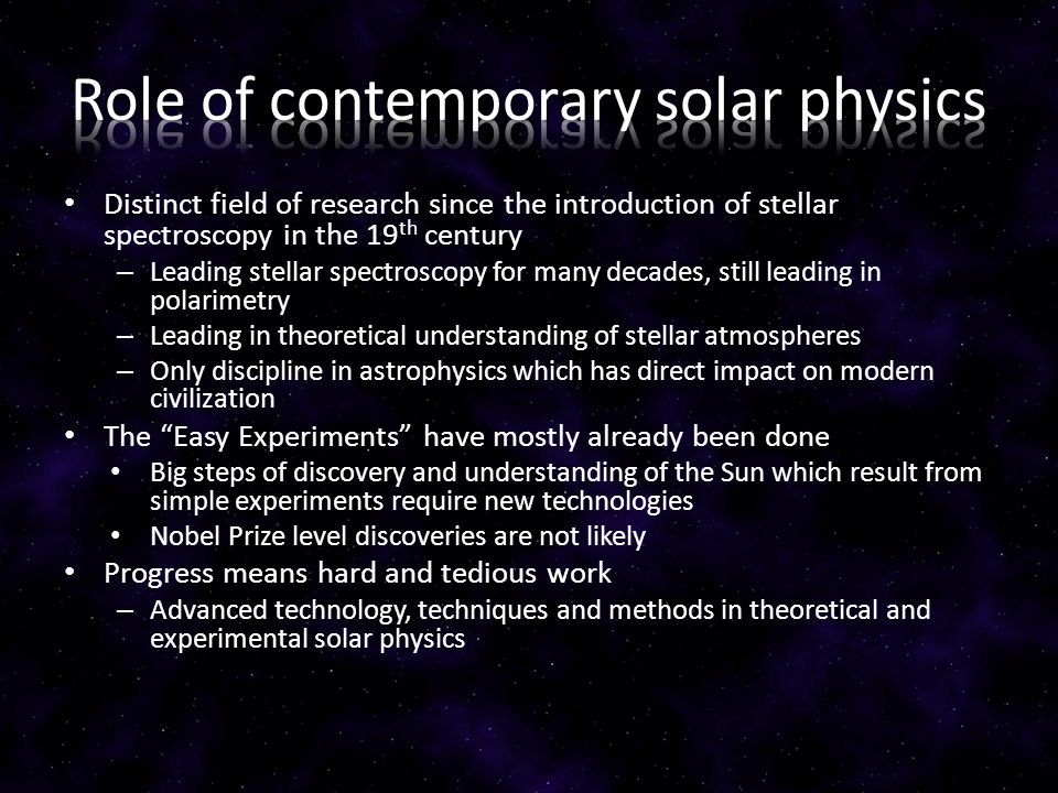 Distinct field of research since the introduction of stellar spectroscopy in the 19 th century – Leading stellar spectroscopy for many decades, still