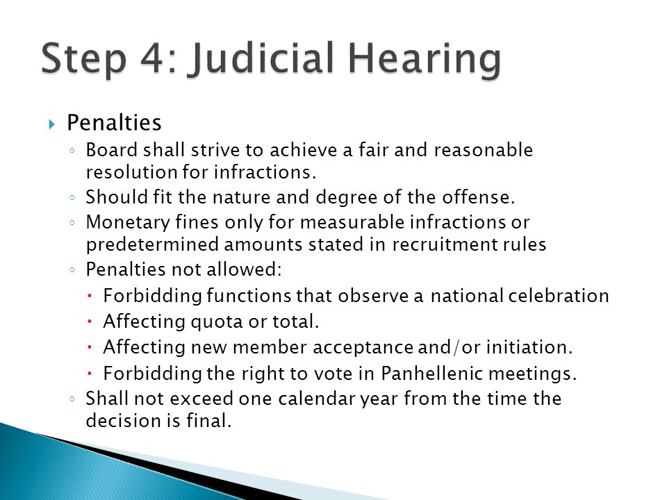  Penalties ◦ Board shall strive to achieve a fair and reasonable resolution for infractions.