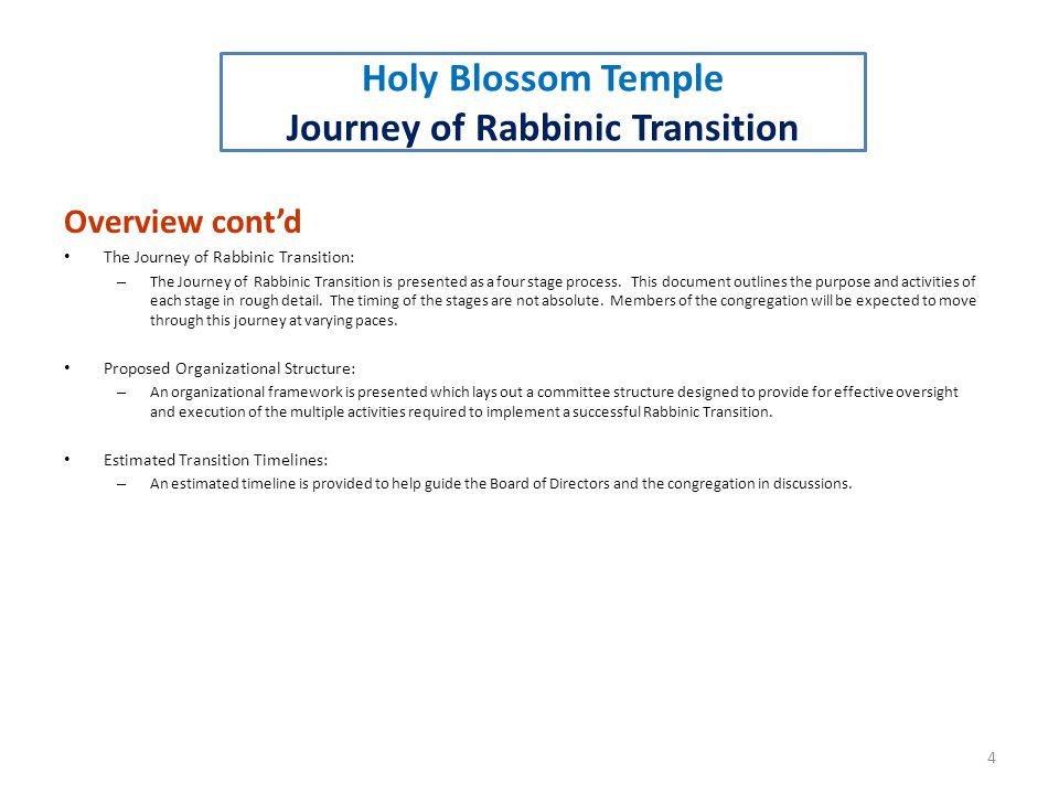 Overview cont'd The Journey of Rabbinic Transition: – The Journey of Rabbinic Transition is presented as a four stage process.