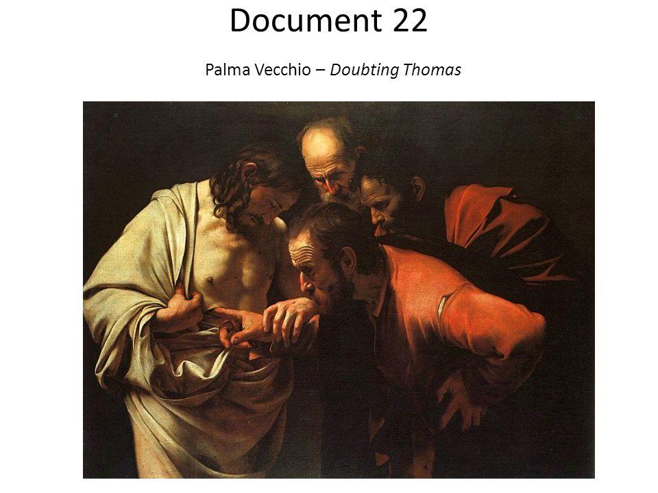 Document 22 Palma Vecchio – Doubting Thomas