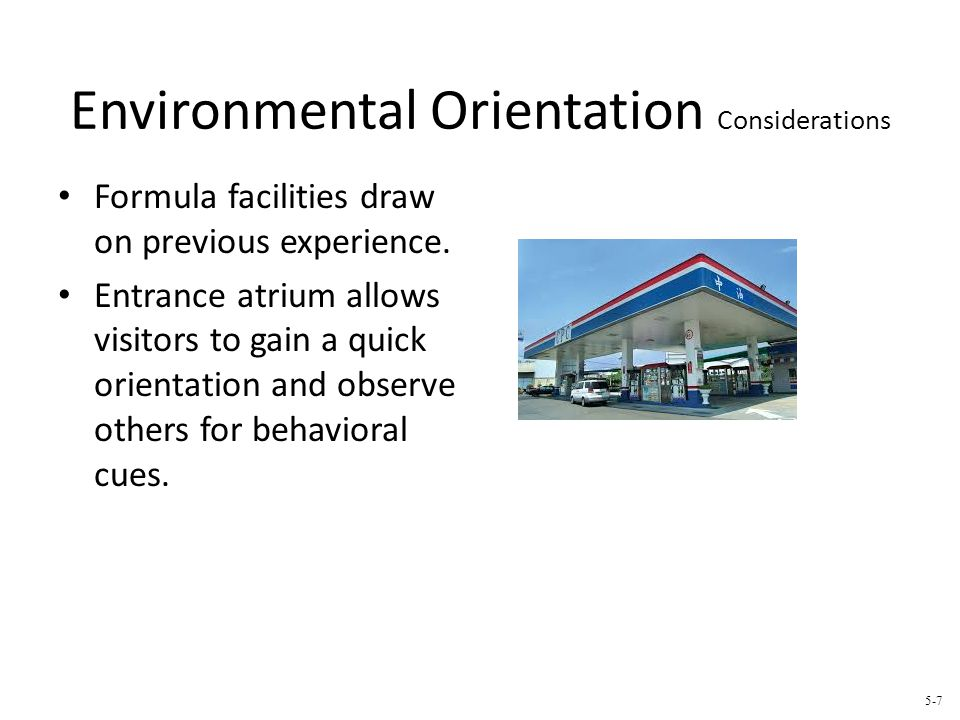 Environmental Orientation Considerations Formula facilities draw on previous experience. Entrance atrium allows visitors to gain a quick orientation a