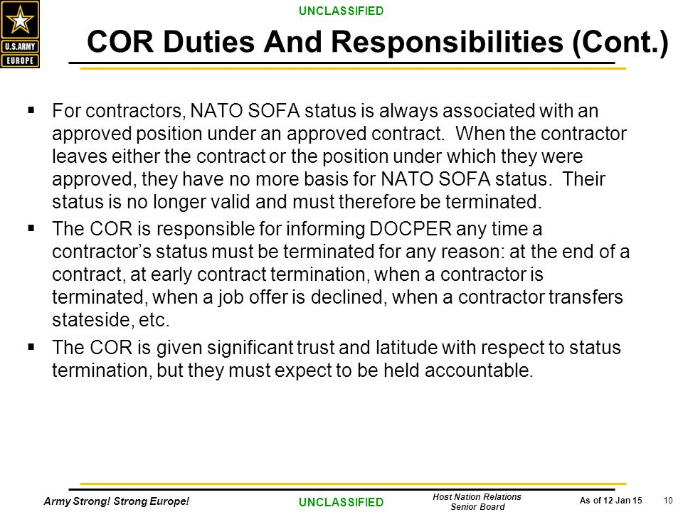 Army Strong! Strong Europe! As of 12 Jan 15 UNCLASSIFIED Host Nation Relations Senior Board 10  For contractors, NATO SOFA status is always associate