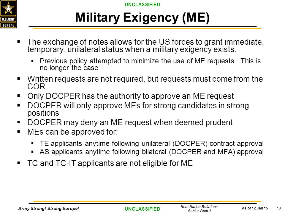 Army Strong! Strong Europe! As of 12 Jan 15 UNCLASSIFIED Host Nation Relations Senior Board 18  The exchange of notes allows for the US forces to gra