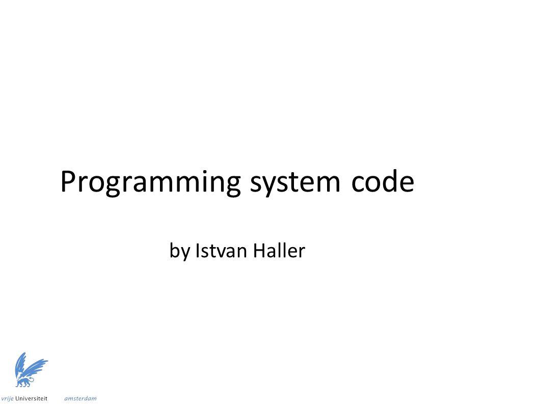Programming system code by Istvan Haller