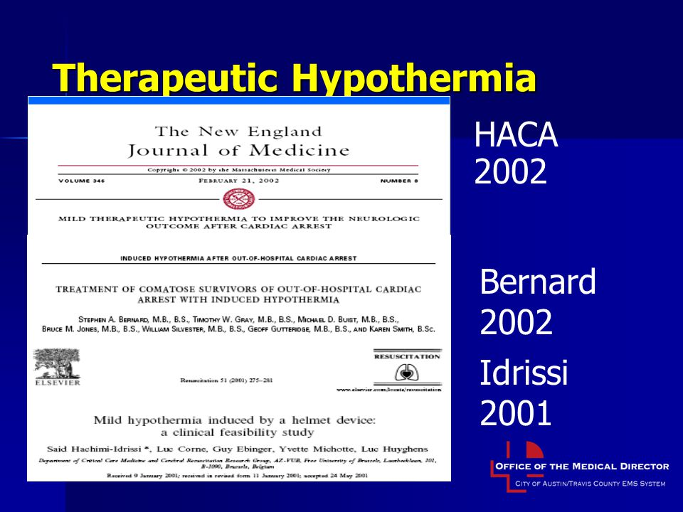 Therapeutic Hypothermia HACA 2002 Bernard 2002 Idrissi 2001