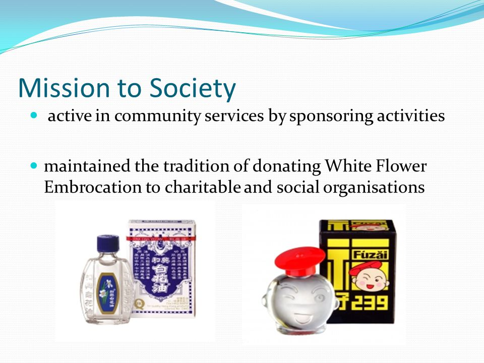 Mission to Society active in community services by sponsoring activities maintained the tradition of donating White Flower Embrocation to charitable and social organisations