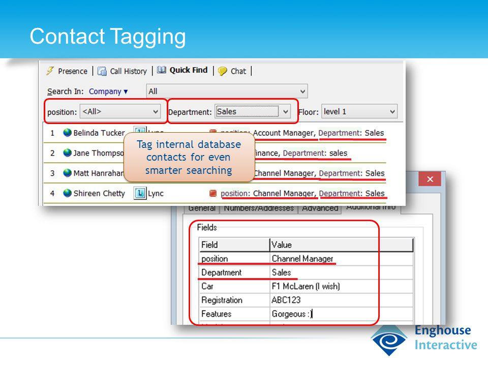 Contact Tagging Tag internal database contacts for even smarter searching
