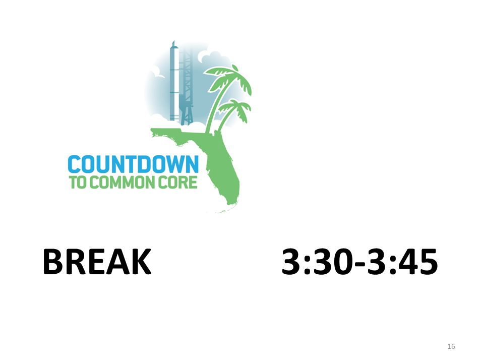 BREAK 3:30-3:45 16