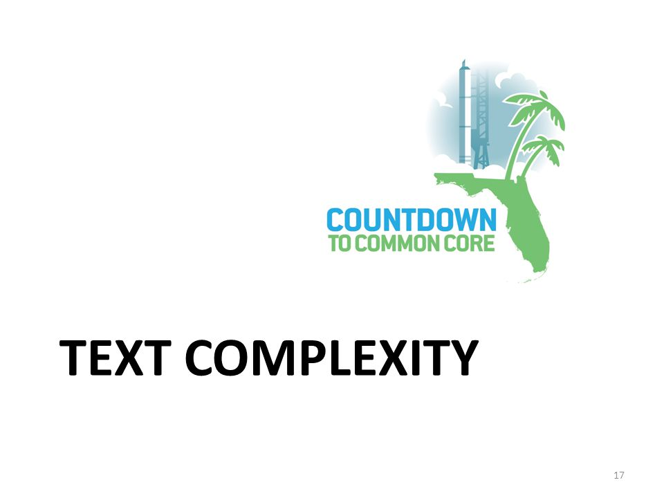 TEXT COMPLEXITY 17