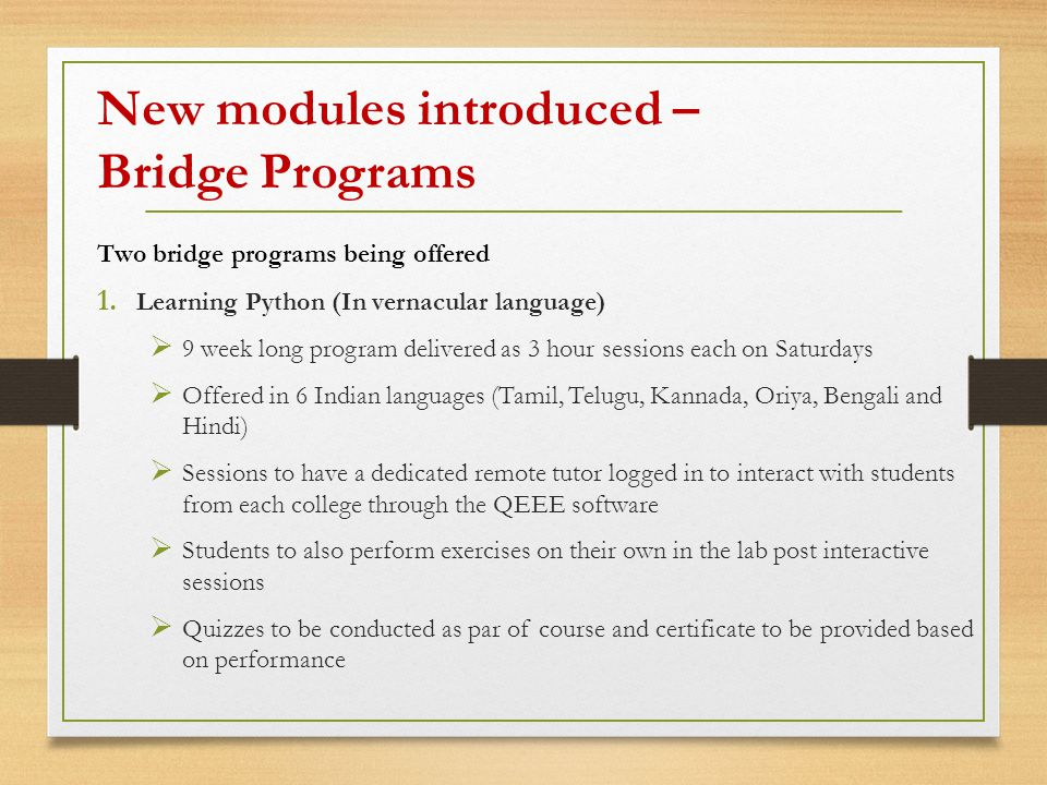 Two bridge programs being offered 1.