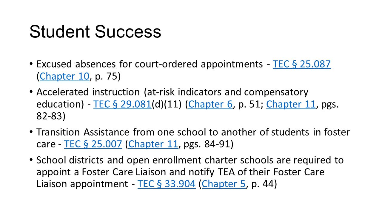 Student Success Excused absences for court-ordered appointments - TEC § 25.087 (Chapter 10, p.
