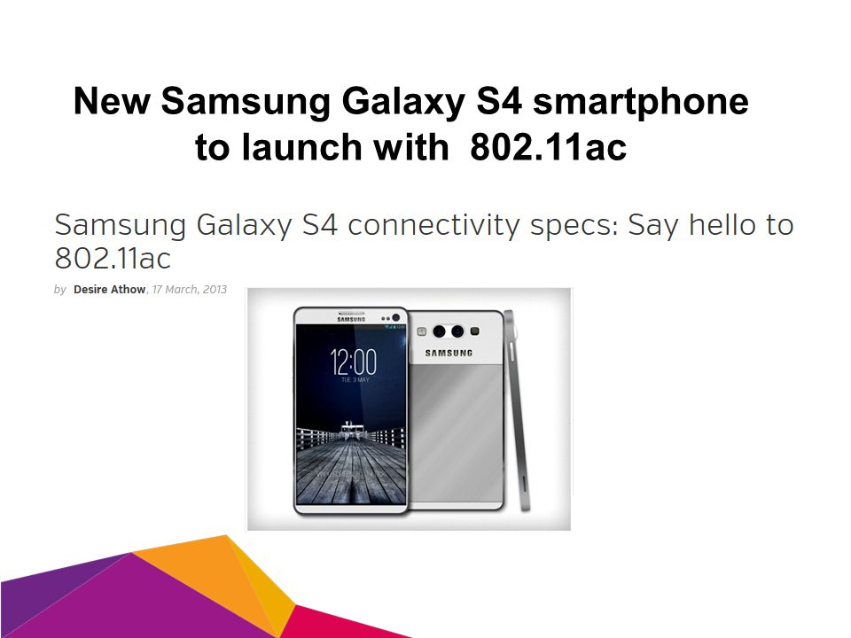 New Samsung Galaxy S4 smartphone to launch with 802.11ac