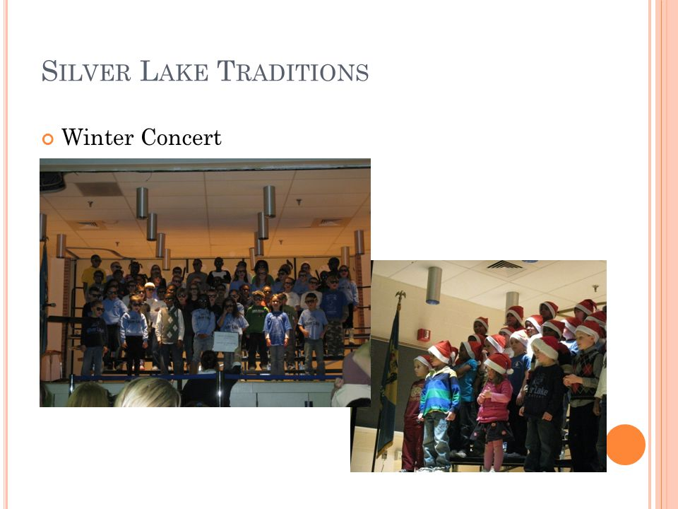 S ILVER L AKE T RADITIONS Winter Concert