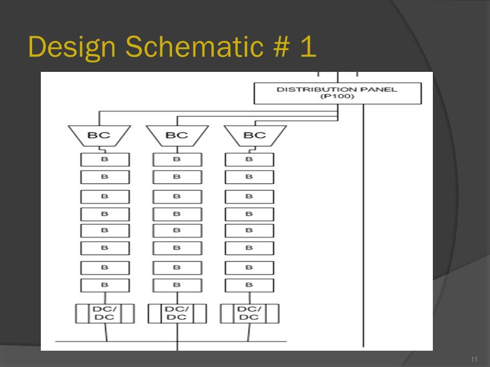 Design Schematic # 1 11