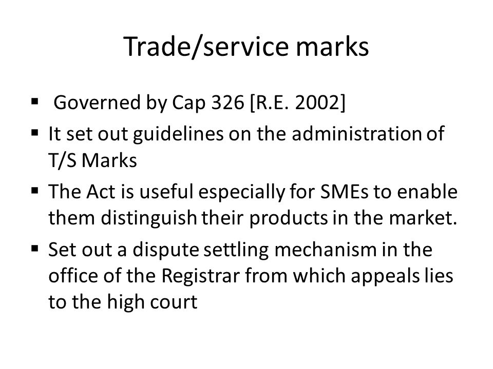 Trade/service marks  Governed by Cap 326 [R.E.