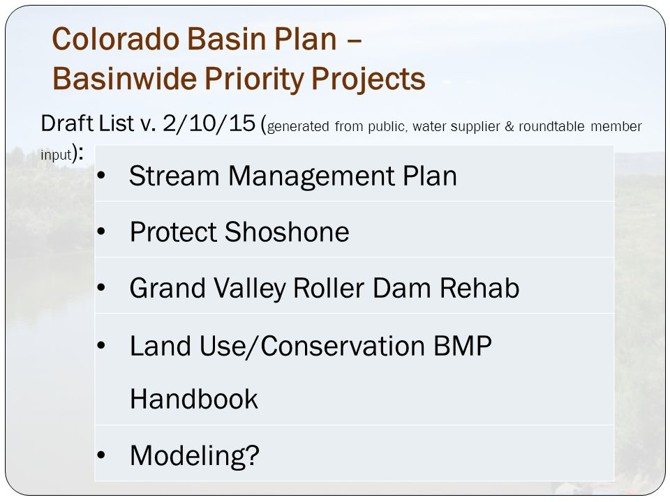 Colorado Basin Plan – Basinwide Priority Projects Draft List v.